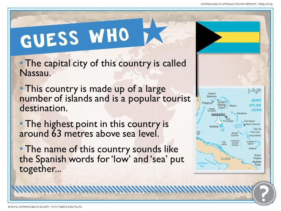 The capital city of this country is called Nassau.
