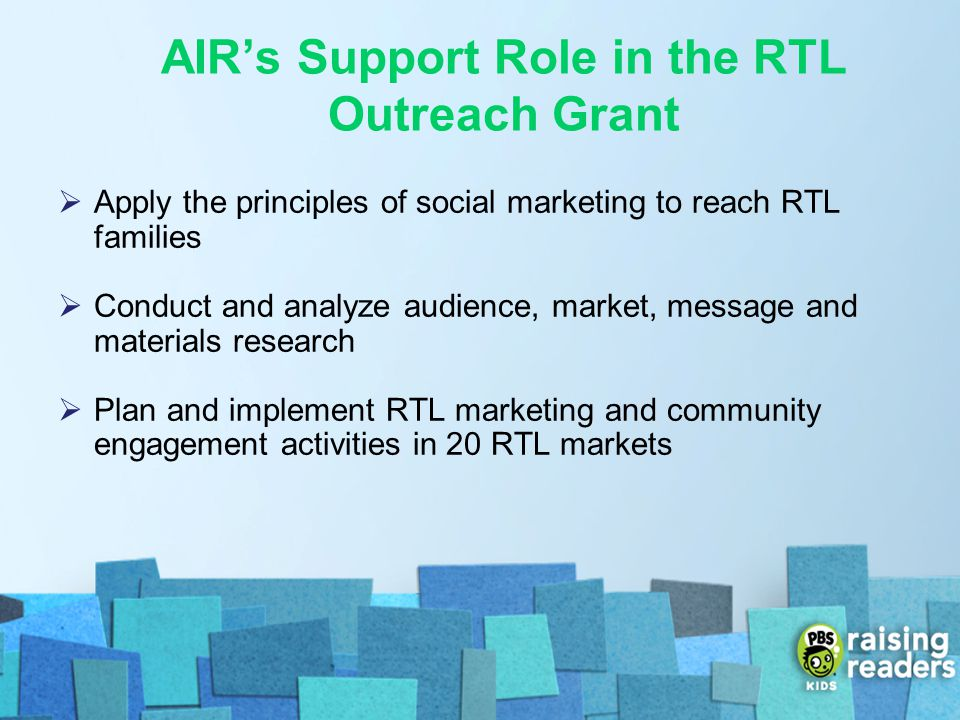 AIR's Support Role in the RTL Outreach Grant