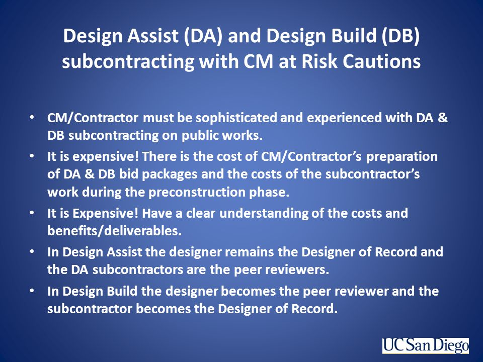 Design Assist (DA) and Design Build (DB) subcontracting with CM at Risk Cautions