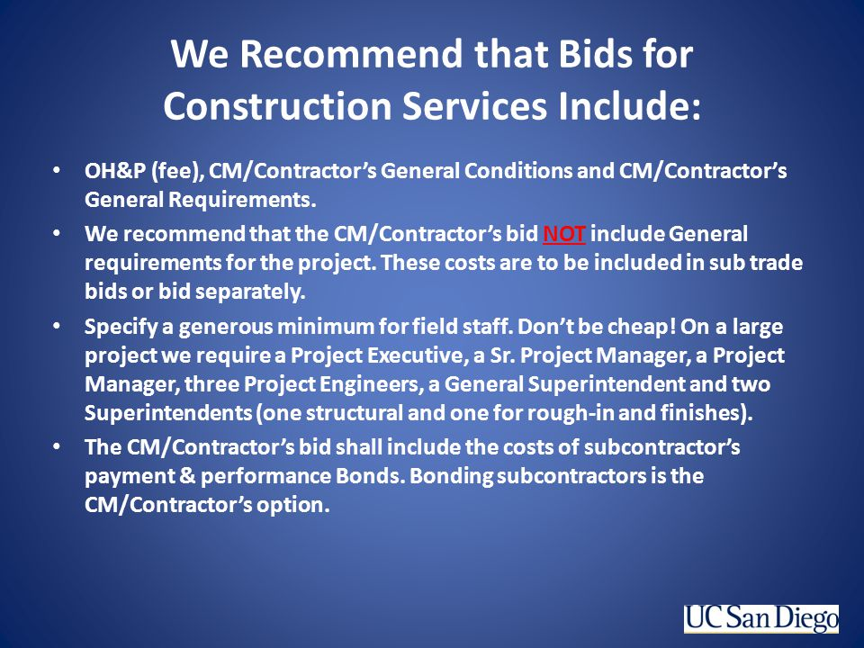 We Recommend that Bids for Construction Services Include: