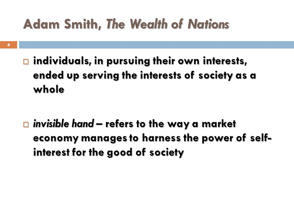 Adam Smith, The Wealth of Nations