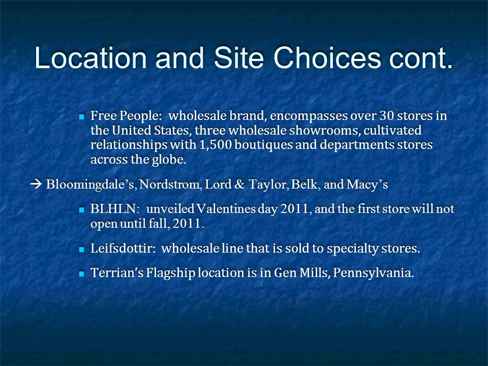 Location and Site Choices cont.