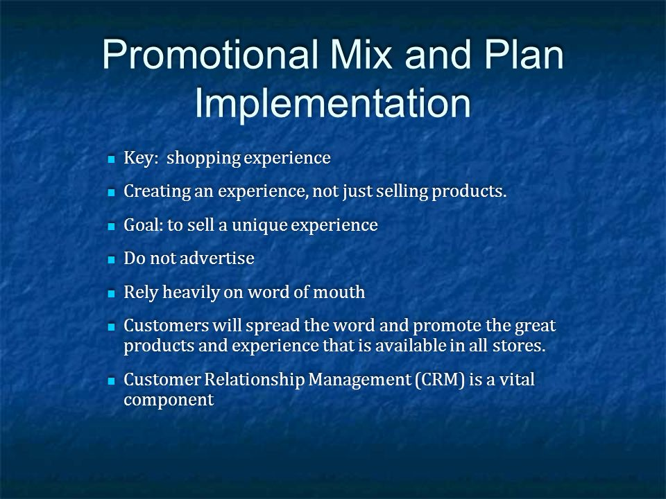 Promotional Mix and Plan Implementation