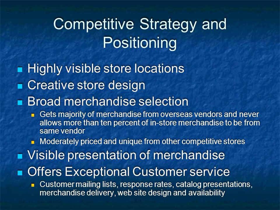 Competitive Strategy and Positioning