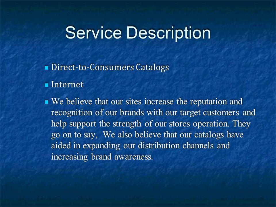 Service Description Direct-to-Consumers Catalogs Internet