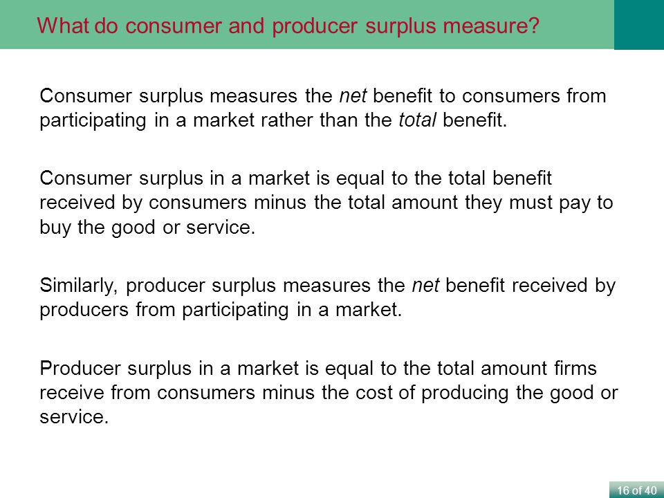 What do consumer and producer surplus measure