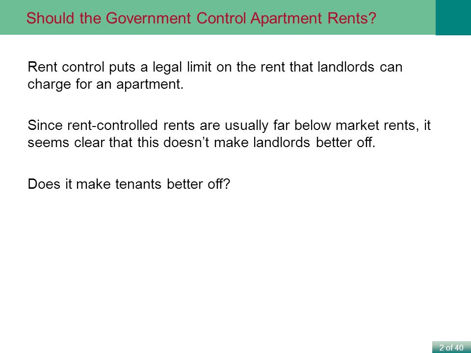 Should the Government Control Apartment Rents