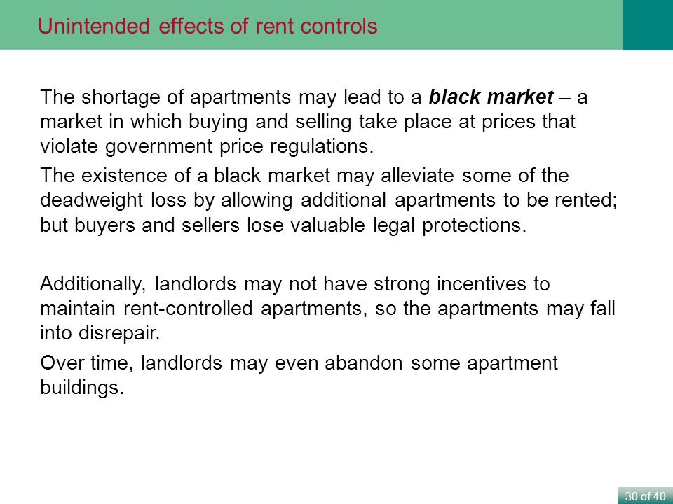 Unintended effects of rent controls