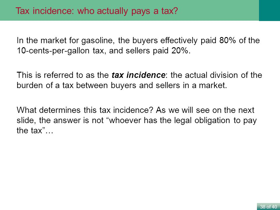 Tax incidence: who actually pays a tax