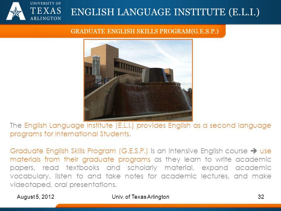 ENGLISH LANGUAGE INSTITUTE (E.L.I.)