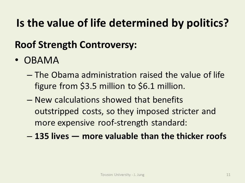 Is the value of life determined by politics
