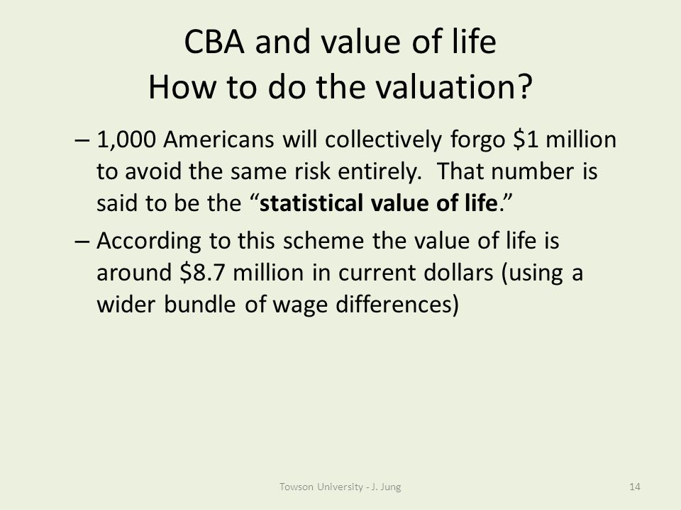 CBA and value of life How to do the valuation
