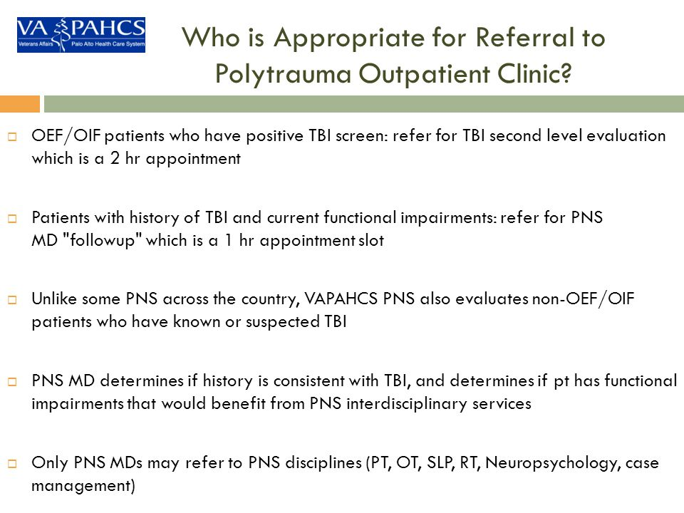 Who is Appropriate for Referral to Polytrauma Outpatient Clinic