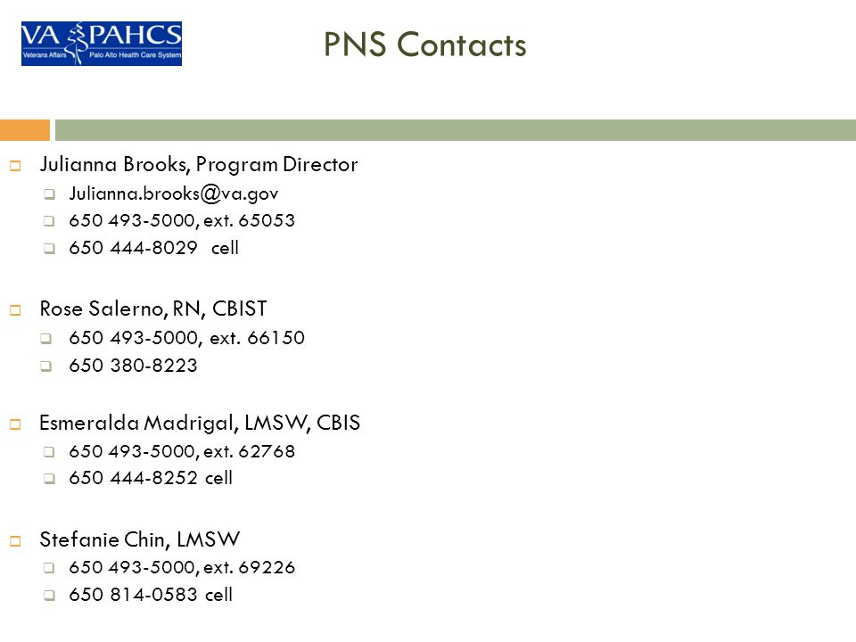 PNS Contacts Julianna Brooks, Program Director Rose Salerno, RN, CBIST