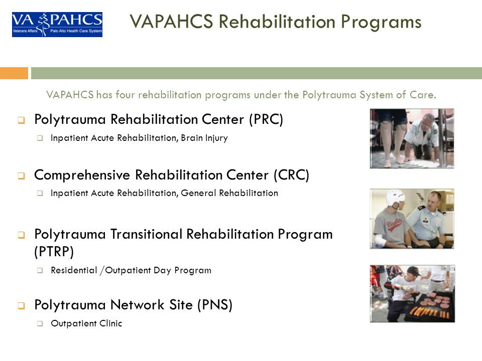 VAPAHCS Rehabilitation Programs