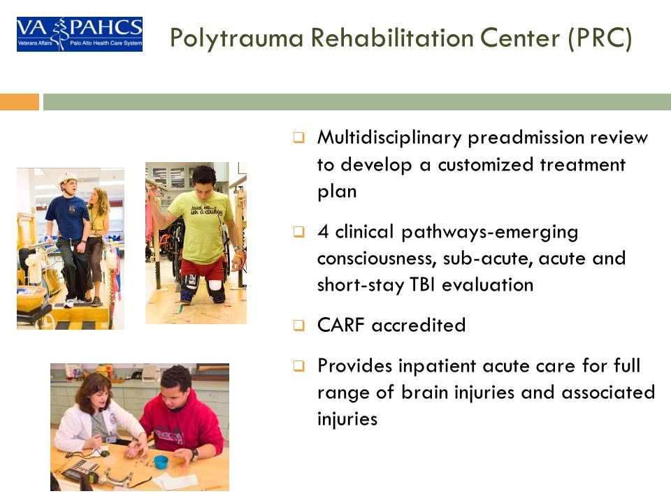 Polytrauma Rehabilitation Center (PRC)