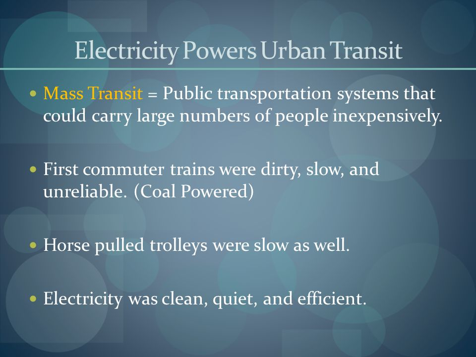 Electricity Powers Urban Transit