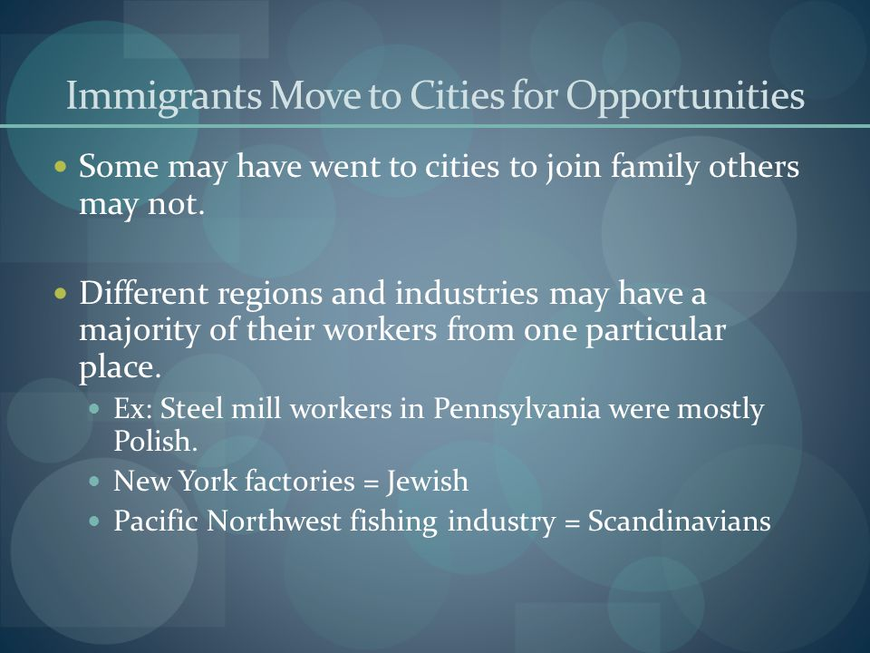 Immigrants Move to Cities for Opportunities
