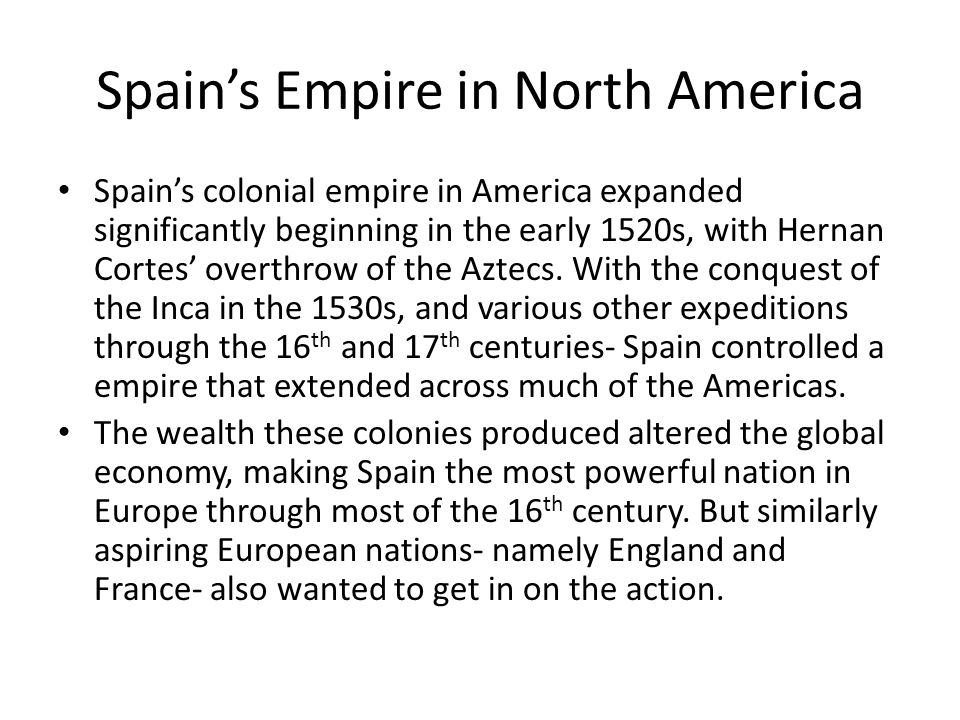Spain's Empire in North America