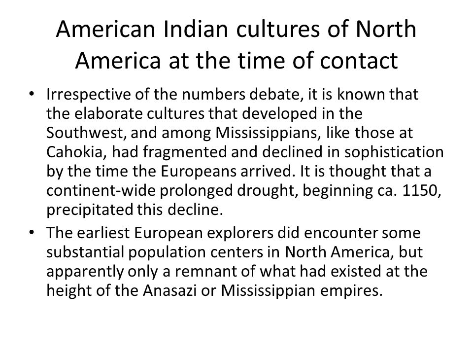 American Indian cultures of North America at the time of contact