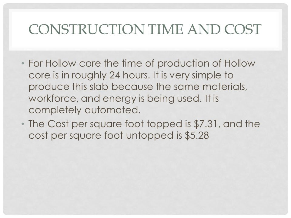 Construction time and Cost