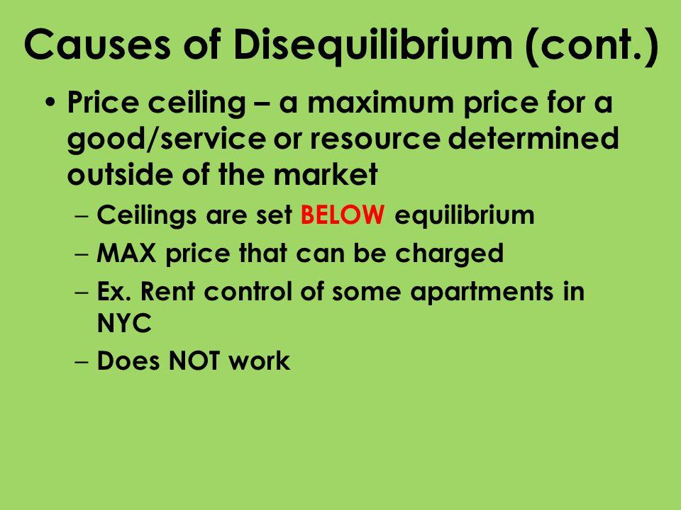 Causes of Disequilibrium (cont.)