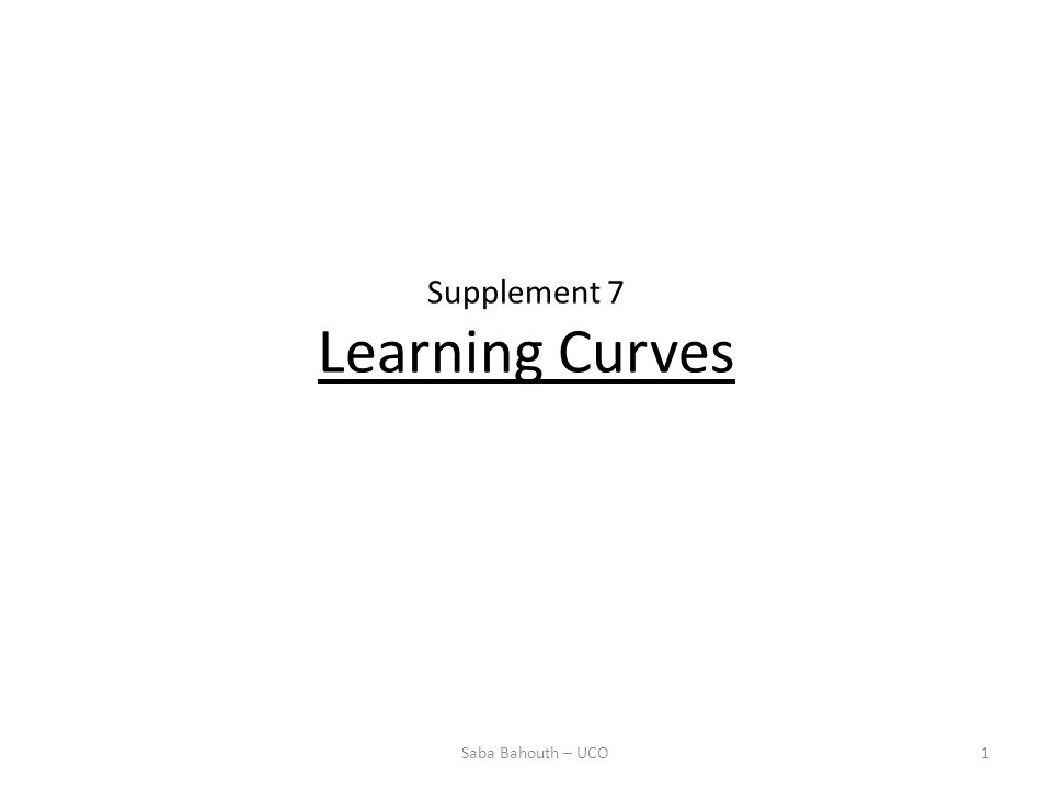 Supplement 7 Learning Curves