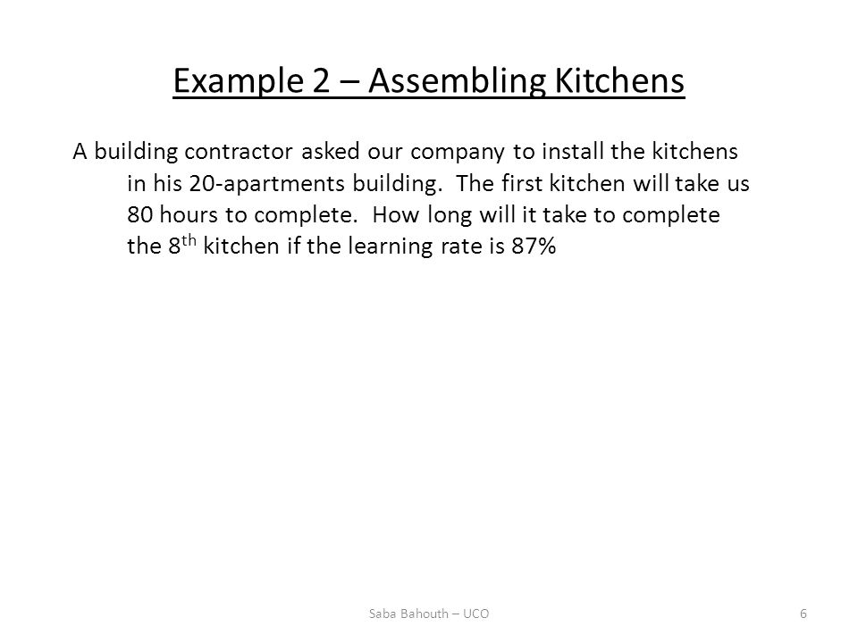 Example 2 – Assembling Kitchens