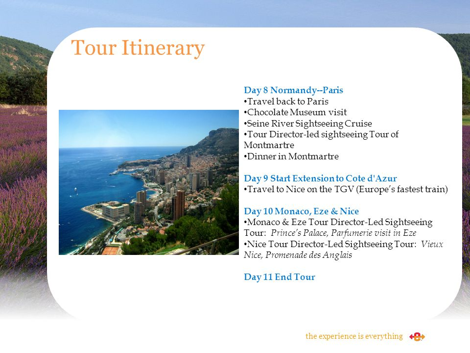 Tour Itinerary Day 8 Normandy--Paris Travel back to Paris