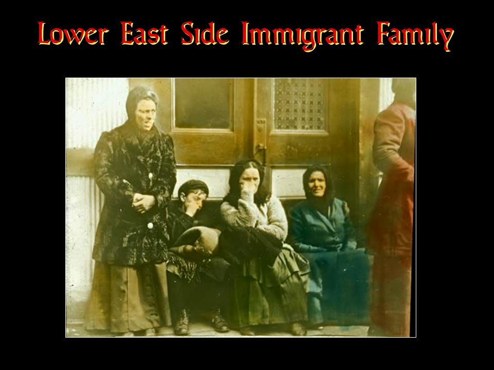 Lower East Side Immigrant Family