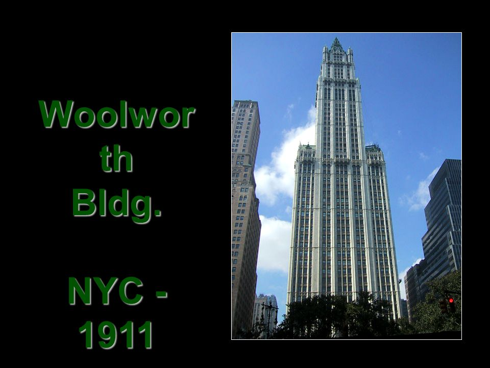 Woolworth Bldg. NYC - 1911