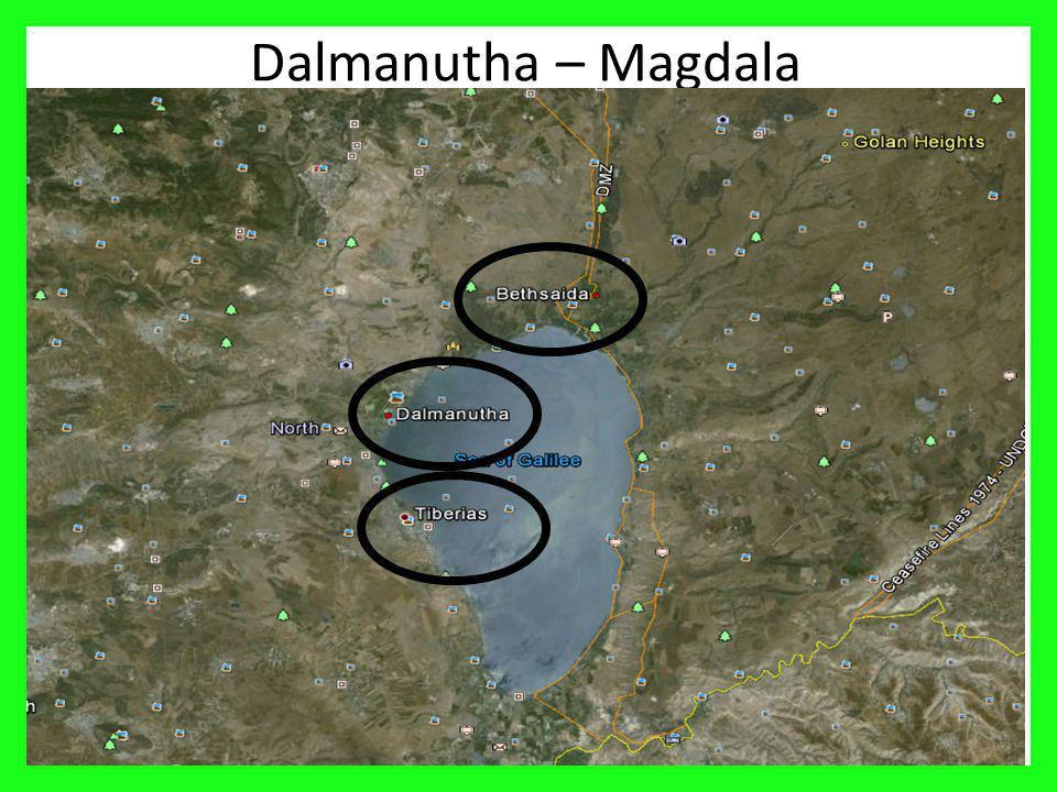 Dalmanutha – Magdala