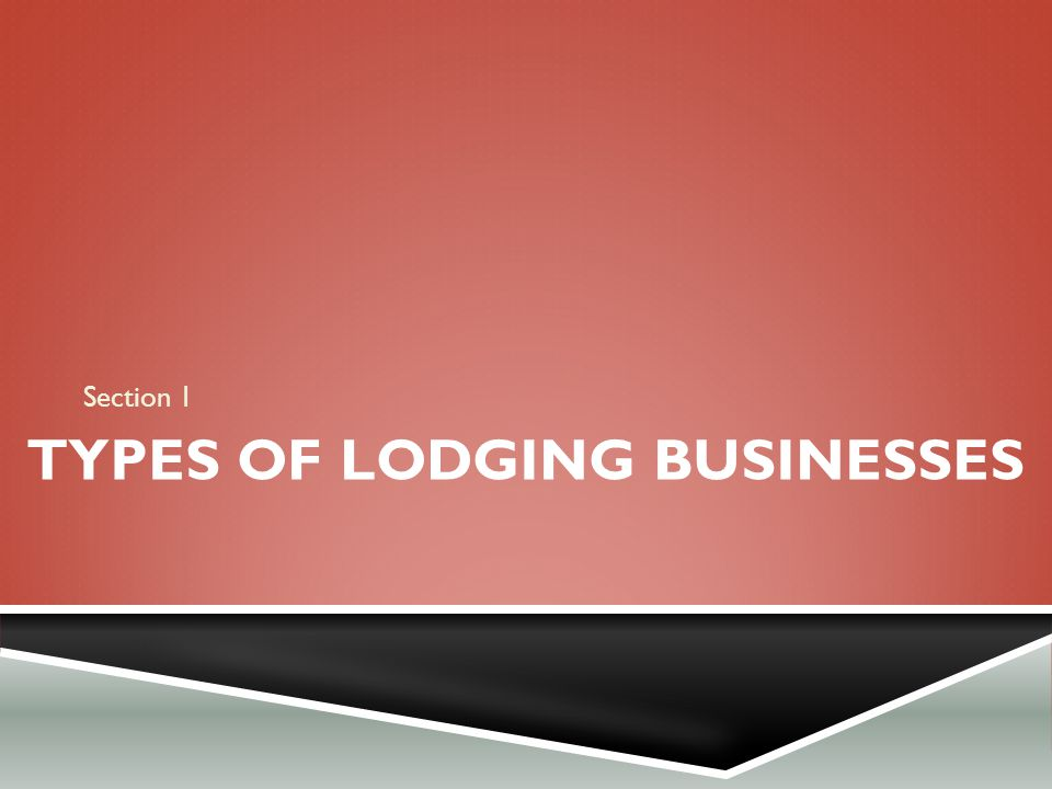 Types of Lodging Businesses