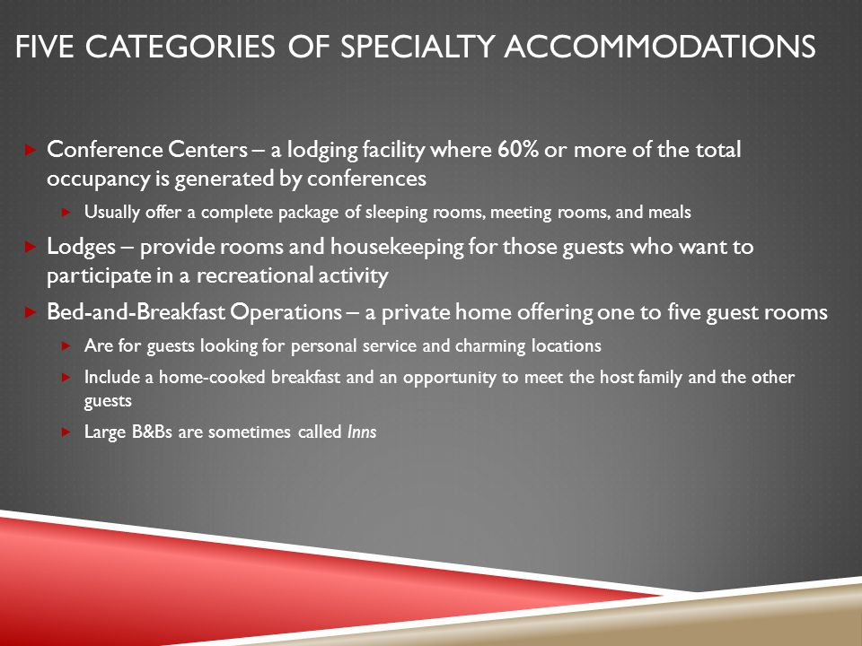 Five categories of Specialty Accommodations