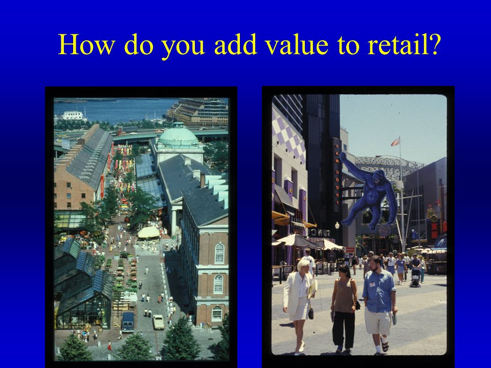 How do you add value to retail