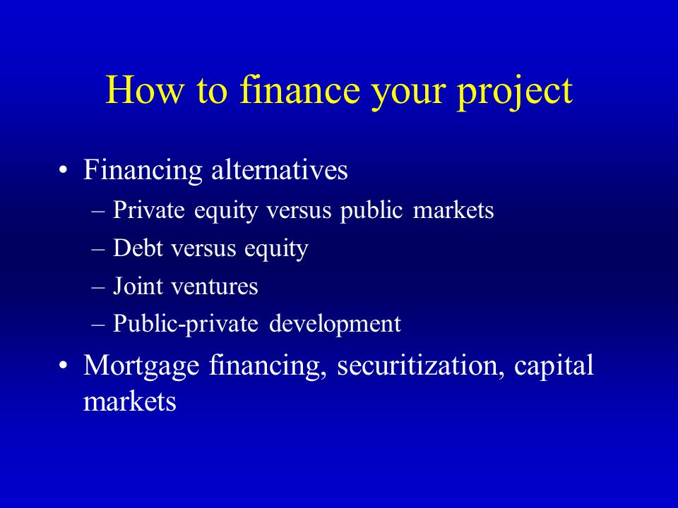 How to finance your project