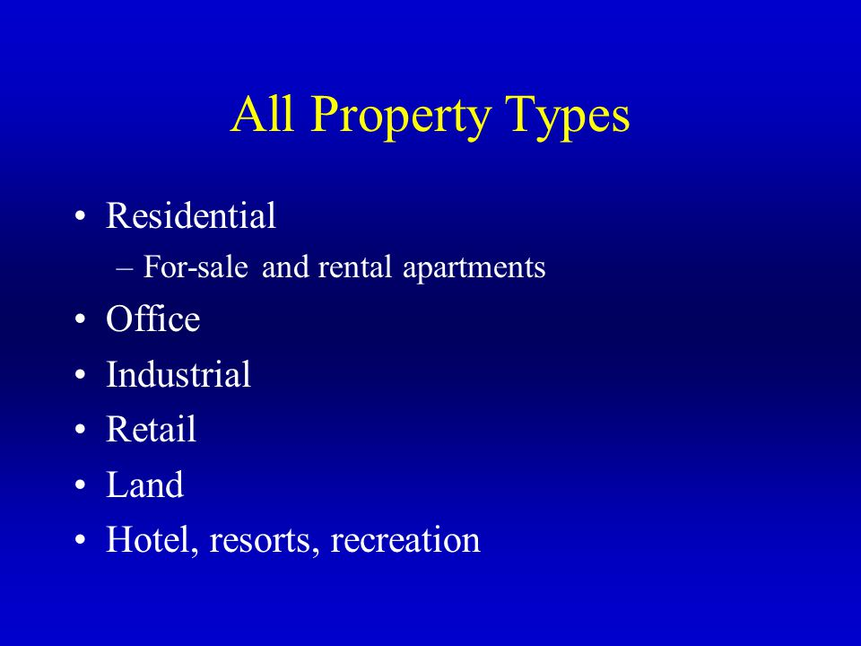 All Property Types Residential Office Industrial Retail Land
