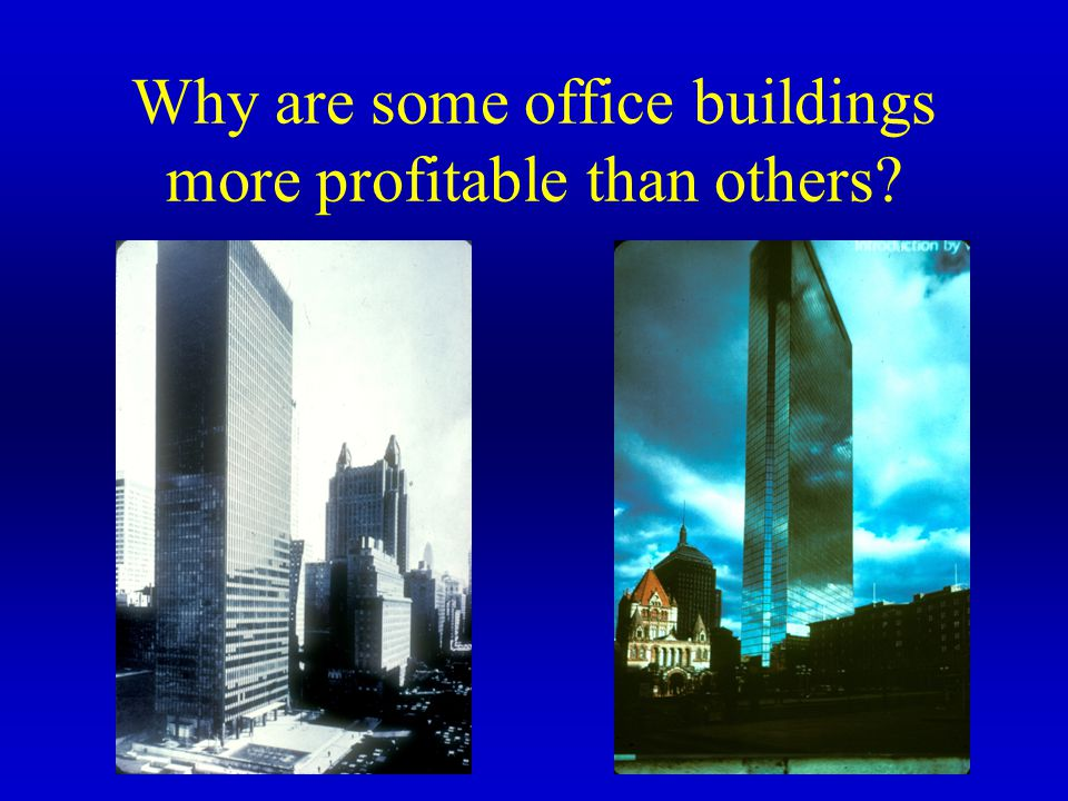 Why are some office buildings more profitable than others