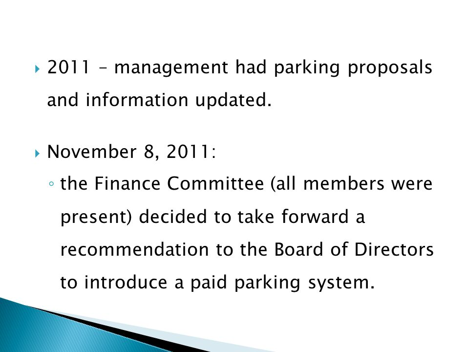 2011 – management had parking proposals and information updated.