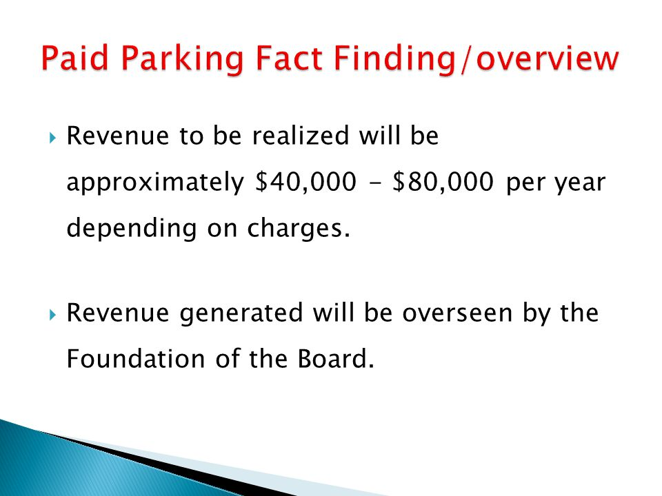 Paid Parking Fact Finding/overview