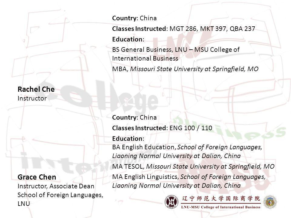 Grace Chen Instructor, Associate Dean School of Foreign Languages, LNU