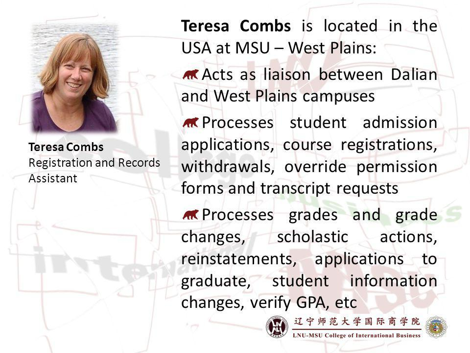 Teresa Combs is located in the USA at MSU – West Plains: