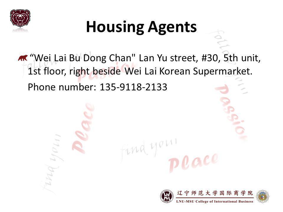 Housing Agents Wei Lai Bu Dong Chan Lan Yu street, #30, 5th unit, 1st floor, right beside Wei Lai Korean Supermarket.