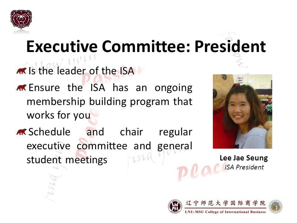 Executive Committee: President