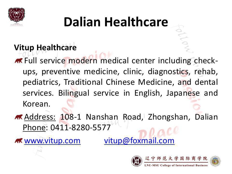 Dalian Healthcare Vitup Healthcare