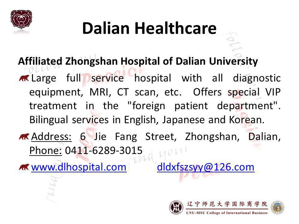 Dalian Healthcare Affiliated Zhongshan Hospital of Dalian University