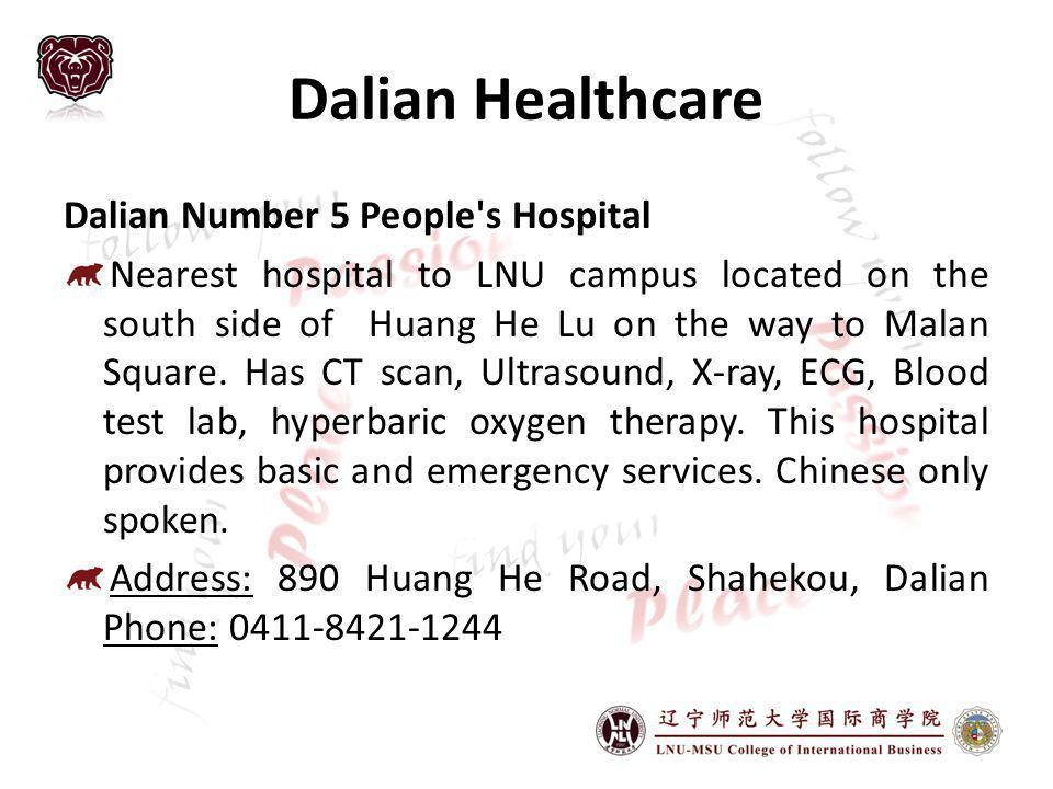 Dalian Healthcare Dalian Number 5 People s Hospital