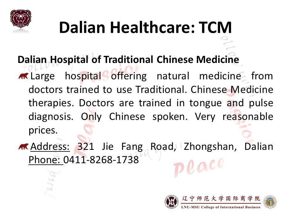 Dalian Healthcare: TCM