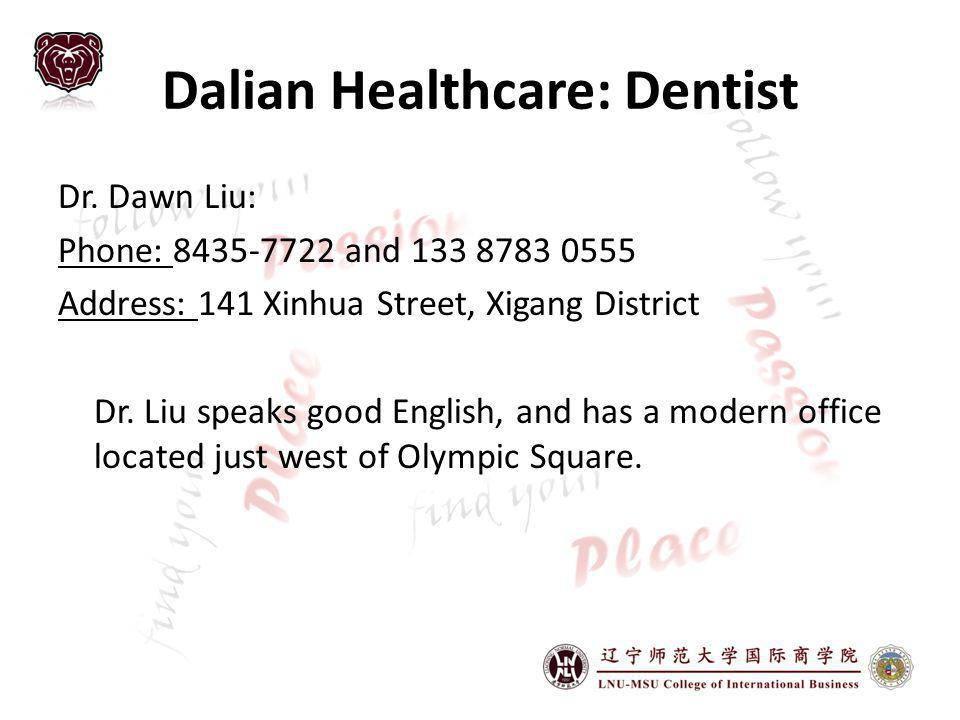 Dalian Healthcare: Dentist