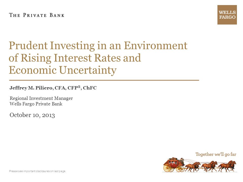 Prudent Investing in an Environment of Rising Interest Rates and Economic Uncertainty